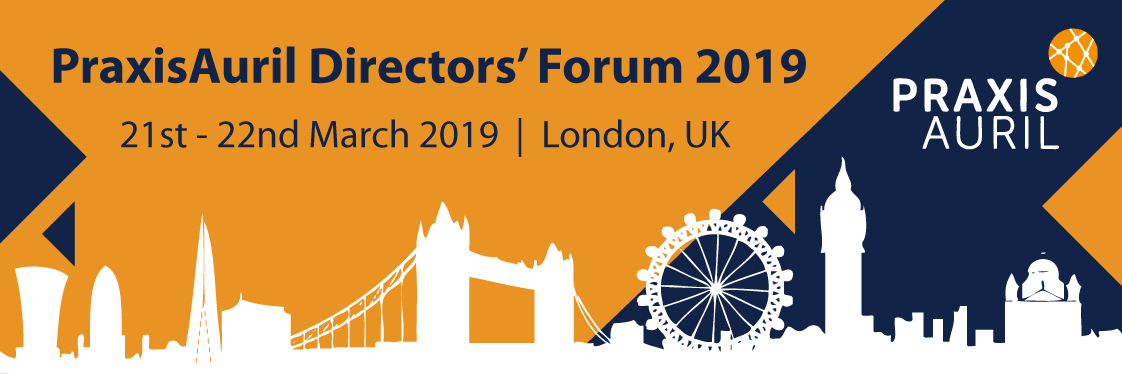 Directors' Forum 21-22 March 2019 | praxisauril org uk